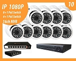 10 - IP Cameras 1080P Metal Eyeball, high observe angle 106° , Night Vision with HVR ( NVR + DVR in one), 8+1port PoE Switch and 4+1port PoE Switch